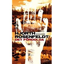 Det fordolda (av Michael Hjorth, Hans Rosenfeldt) [Imported] [Paperback] (Swedish) (Sebastian Bergman, del 1) by Michael Hjorth (2011-01-01)