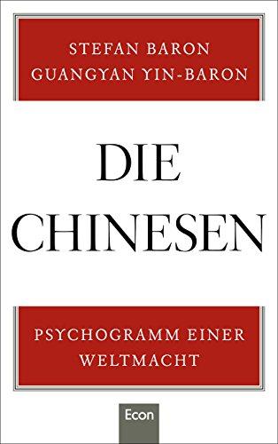 Die Chinesen: Psychogramm einer - Chinese