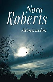 Admiración de [Roberts, Nora]