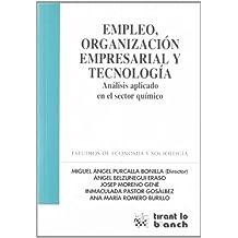 Empleo , organización empresarial y tecnología