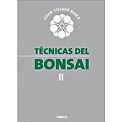Técnicas del bonsái II (GUÍAS DEL NATURALISTA-BONSÁI)