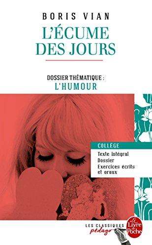 L'Ecume des jours (Edition pdagogique): Dossier thmatique : L'Humour