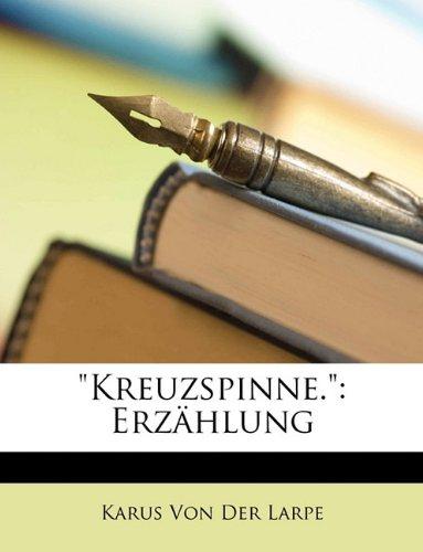 Kreuzspinne.: Erzhlung