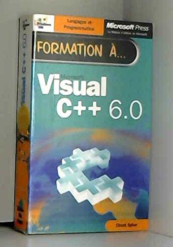 Formation à Microsoft Visual C++ 6.0 par Michael Halvorson