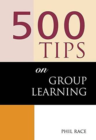 500 Tips on Group Learning (500 Tips Series)