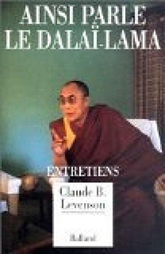 Ainsi parle le Dalaï-Lama : Entretiens