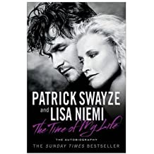 [(The Time of My Life)] [Author: Patrick Swayze] published on (April, 2010)