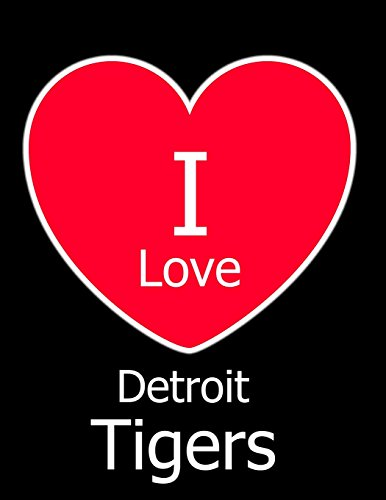 I Love Detroit Tigers: Black Notebook/Journal for Writing 100 Pages, Detroit Tigers Baseball Gift for Men, Women, Boys & Girls por Kensington Press