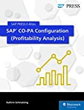 SAP CO-PA Configuration (Profitability Analysis) (SAP PRESS E-Bites Book 52)