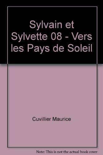 Sylvain et Sylvette 8 - Vers les pays de soleil