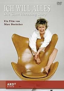 Gitte Haenning - Ich will Alles: Die Gitte Haenning Story