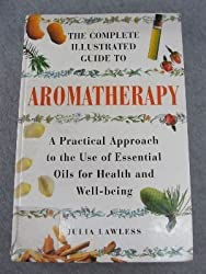 Aromatherapy (Natural Ways to Health) by Julia Lawless (1997-05-03)