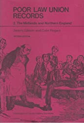 Poor Law Union Records: Midlands and Northern England Pt. 2