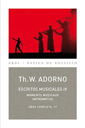 Escritos musicales IV (Básica de Bolsillo) por Theodor W. Adorno