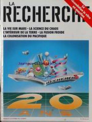 RECHERCHE (LA) [No 225] du 01/10/1990 - LA FECONDATION IN VITRO - LA VIE SUR MARS - LA SCIENCE DU CHAOS - L'INTERIEUR DE LA TERRE - LA FUSION FROIDE - LA COLONISATION DU PACIFIQUE. par Collectif