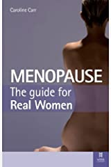 By Caroline Carr Menopause: The Guide for Real Women (1st Edition) Paperback