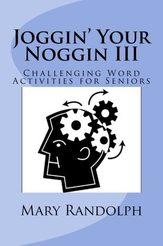joggin-your-noggin-challenging-word-activities-for-seniors-volume-3