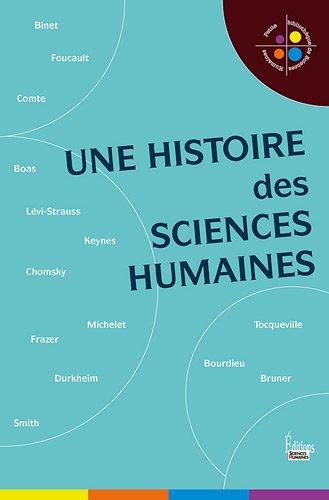 Une histoire des sciences humaines par Jean-francois Dortier