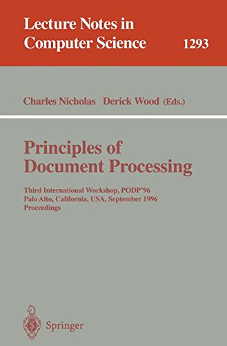 Principles of Document Processing: Third International Workshop, PODP '96, Palo Alto, California, USA, September 23, 1996. Proceedings (Lecture Notes in Computer Science)