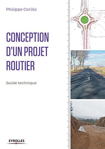 Conception d'un projet routier: Guide technique (Blanche BTP)