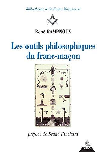Les outils philosophiques du franc-maçon