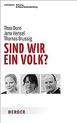 Sind wir ein Volk?: 25 Jahre nach dem Mauerfall (Neuhardenberger Gespräche zur Zeit)