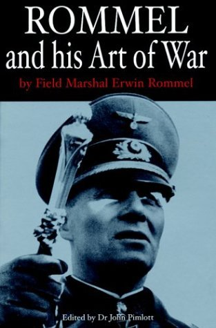 rommel-and-his-art-of-war-greenhill-military-paperback-by-field-marshall-erwin-rommel-2006-02-20