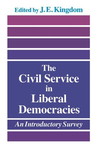 The Civil Service in Liberal Democracies: An Introductory Survey (English Edition) par  John Kingdom