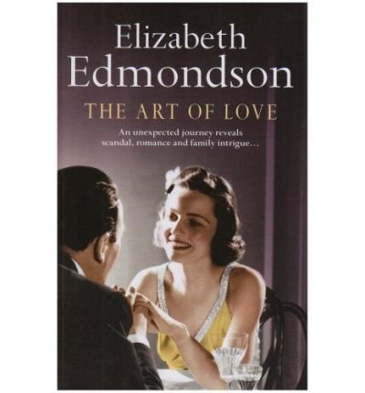 [(The Art of Love)] [ By (author) Elizabeth Edmondson ] [May, 2008]