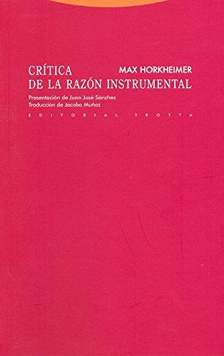Crítica De La Razón Instrumental - 2ª Edición (Estructuras Y Procesos)