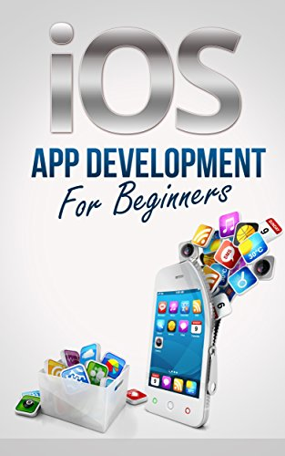 iOS App Development For Beginners - Easily Create Your Own Successful Viral App Simply and Quickly (iOS 7 - Make iPhone, iPad, iPod Apps & Games For non-programmers) (English Edition) 7 Ipod