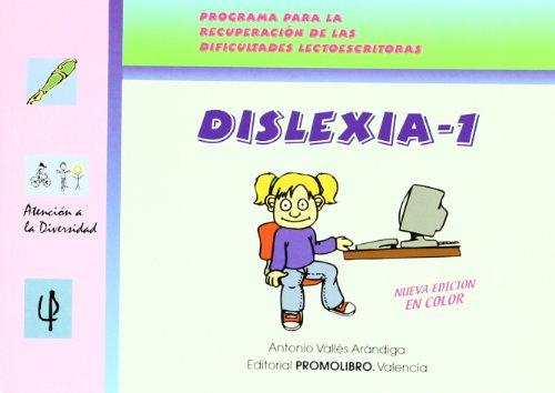 Dislexia 1 (+CD) (Atencion A La Diversidad) por Antonio Valles Arandiga