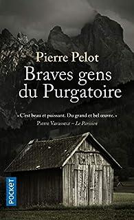 Braves gens du Purgatoire par Pierre Pelot