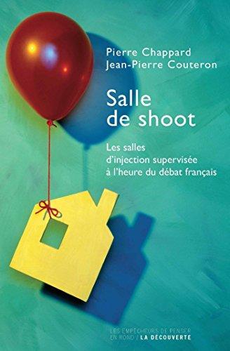 Salle de shoot (Les Empêcheurs de penser en rond) par Pierre CHAPPARD