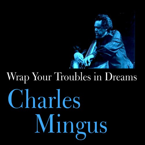 Wrap Your Troubles in Dreams -