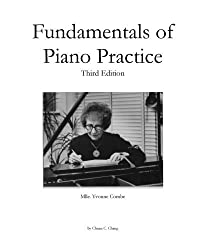 Fundamentals of Piano Practice: Third Edition by Chuan C. Chang (2016-01-06)