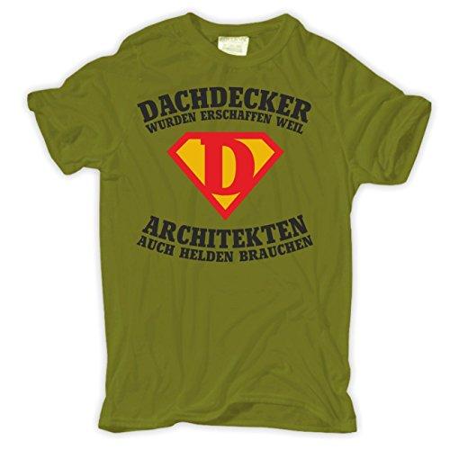 Männer und Herren T-Shirt DACHDECKER wurden erschaffen Moosgrün
