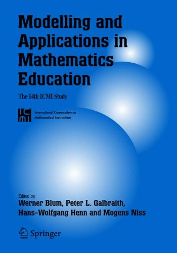 Modelling and Applications in Mathematics Education: The 14th ICMI Study (New ICMI Study Series)
