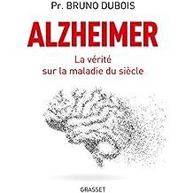Alzheimer: La vérité sur la maladie du siècle