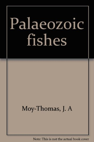 Palaeozoic Fishes by J. A. Moy-Thomas, R. S. Miles (1971) Hardcover