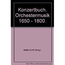 Konzertbuch: Orchestermusik 1650 - 1800