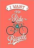 Leinwandbild 70 x 100 cm: I want to ride my bicycle - Ich möchte mein Fahrrad fahren von Typobox / Editors Choice - fertiges Wandbild, Bild auf Keilrahmen, Fertigbild auf echter Leinwand, Leinwandd...