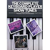 Complete Keyboard Player: Show Tunes