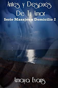 Serie Masajes a domicilio - Amaya Evans (EPUB+PDF) 41y9ezKVS7L._SY346_