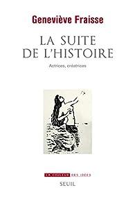 La suite de l'histoire par Geneviève Fraisse