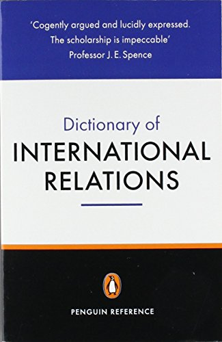 The Penguin Dictionary of International Relations (Penguin Reference) by Graham Evans (27-Aug-1998) Paperback