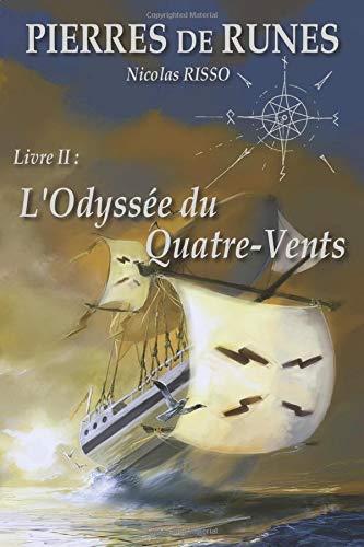 Pierre de Runes Livre II L'Odyssée du Quatre-Vents par Nicolas RISSO