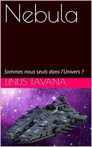 Couverture du livre Nebula: Sommes nous seuls dans l'Univers ?