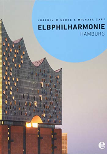 Elbphilharmonie Hamburg: (English Paperback)