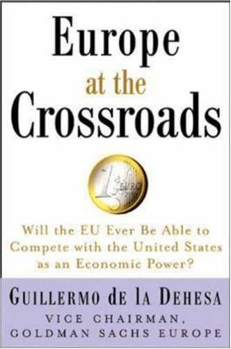 """Europe at the Crossroads: Will the EU Ever Be Able to Compete with the United States as an Economic Power?"""": Will the EU Ever Be Able to Complete with the United States as an Economic Power?"""